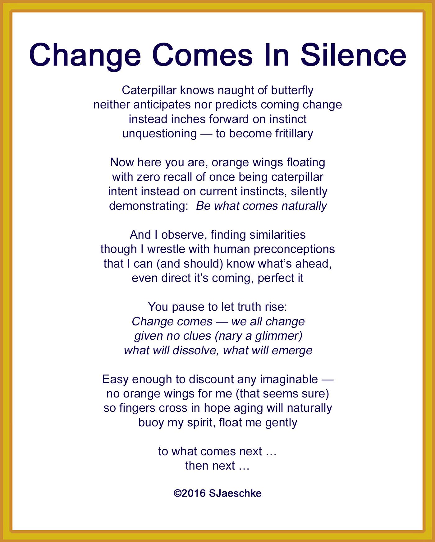 post_2016-09-09_poem_changecomesinsilence
